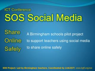 Today s workshop: 2 two simple aims  1. To share with you ... An outline of the  SOS pilot project: using social media i
