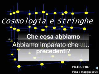 Cosmologia e Stringhe