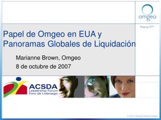 Papel de Omgeo en EUA y  Panoramas Globales de Liquidaci n