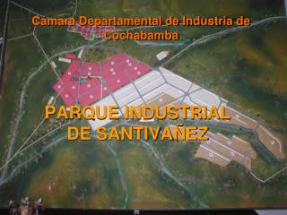 PARQUE INDUSTRIAL DE SANTIVA EZ