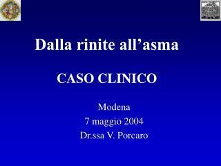 Dalla rinite all asma  CASO CLINICO