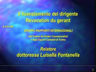 A cura del  GRUPPO RAPPORTI INTERNAZIONALI  dell Ordine dei Dottori Commercialisti  e degli Esperti Contabili di Torino