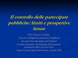 Il controllo delle partecipate pubbliche: limiti e prospettive future