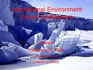 International Environment Forum Conference