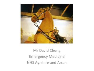 Mr David Chung Emergency Medicine NHS Ayrshire and Arran