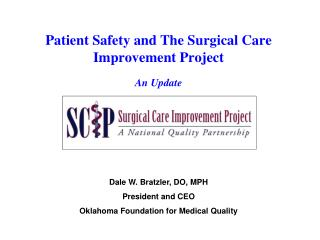 Patient Safety and The Surgical Care Improvement Project  An Update