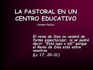 LA PASTORAL EN UN CENTRO EDUCATIVO Carmen Pellicer