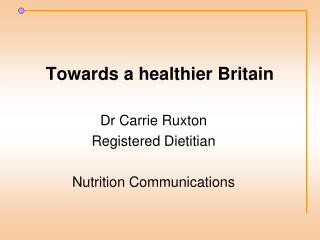 Towards a healthier Britain