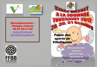 STAGE BASKET   A LA JOURNEE TOUSSAINT 2012 29, 30, 31 Octobre