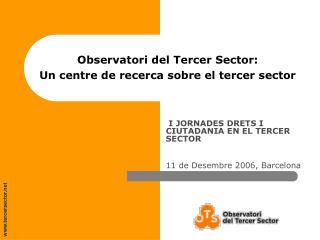 Observatori del Tercer Sector:  Un centre de recerca sobre el tercer sector