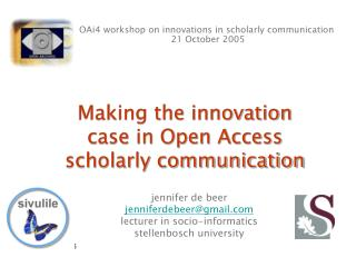 Making the innovation case in Open Access  scholarly communication