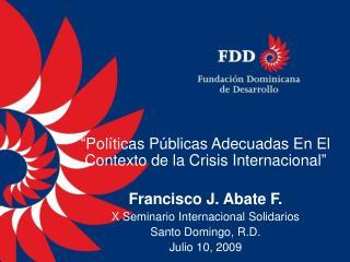Pol ticas P blicas Adecuadas En El Contexto de la Crisis Internacional