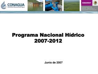 Programa Nacional H drico 2007-2012
