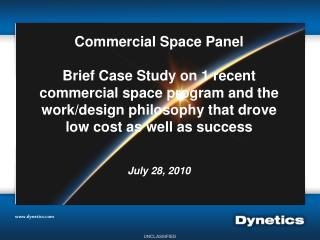 Commercial Space Panel  Brief Case Study on 1 recent commercial space program and the work