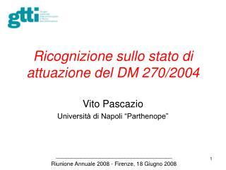 Ricognizione sullo stato di attuazione del DM 270
