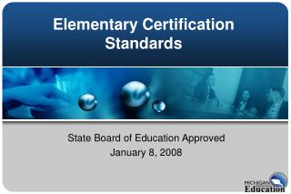 Elementary Certification Standards