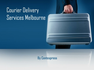 Courier Delivery Services Melbourne
