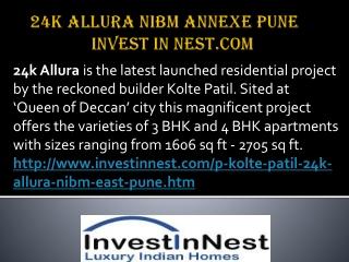 24K Allura NIBM Annexe Pune