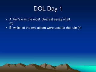 DOL Day 1