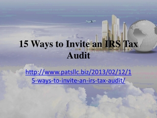 The Haney Group - 15 Ways to Invite an IRS Tax Audit,