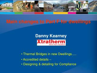 Thermal Bridges in new Dwellings.....  Accredited details     Designing  detailing for Compliance