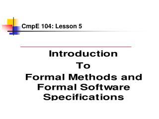 CmpE 104: Lesson 5