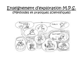 Enseignement d exploration M.P.S. M thodes et pratiques scientifiques