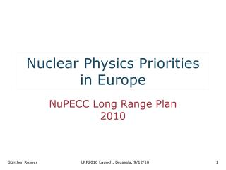 Nuclear Physics Priorities in Europe