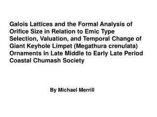 Galois Lattices and the Formal Analysis of Orifice Size in Relation to Emic Type Selection, Valuation, and Temporal Chan