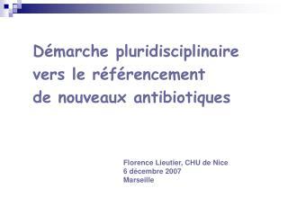 D marche pluridisciplinaire   vers le r f rencement   de nouveaux antibiotiques