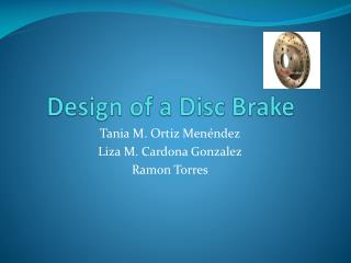 Design of a Disc Brake
