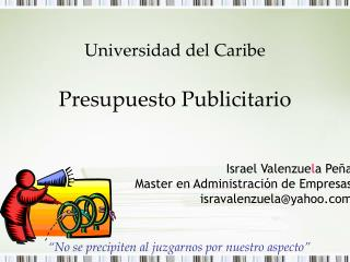 Universidad del Caribe  Presupuesto Publicitario