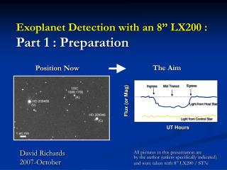 Exoplanet Detection with an 8  LX200 : Part 1 : Preparation