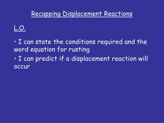 Recapping Displacement Reactions