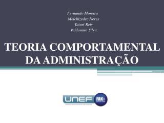 TEORIA COMPORTAMENTAL  DA ADMINISTRA  O