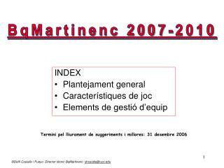 INDEX Plantejament general Caracter stiques de joc Elements de gesti  d equip