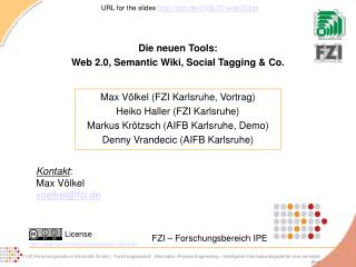Die neuen Tools: Web 2.0, Semantic Wiki, Social Tagging  Co.