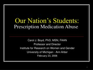 Our Nation s Students: Prescription Medication Abuse