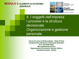 8. I soggetti dell impresa I processi e la struttura decisionale  Organizzazione e gestione personale