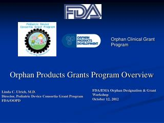 Orphan Products Grants Program Overview