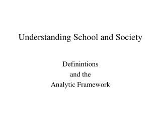 Understanding School and Society