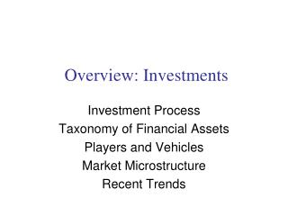 Overview: Investments