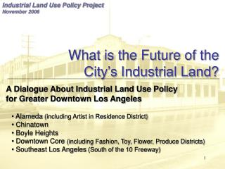 What is the Future of the City s Industrial Land