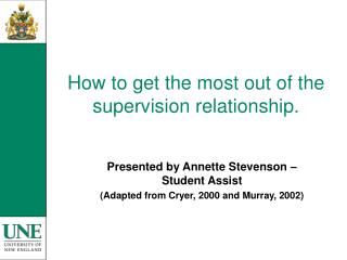 How to get the most out of the supervision relationship.
