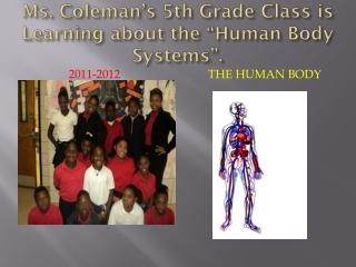 Ms. Coleman s 5th Grade