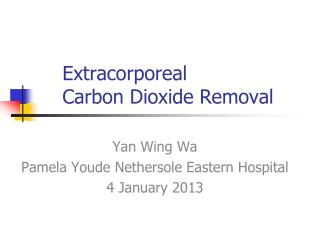 Extracorporeal  Carbon Dioxide Removal