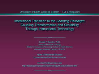 Institutional Transition to the Learning Paradigm: Coupling Transformation and Scalability  Through Instructional Techno