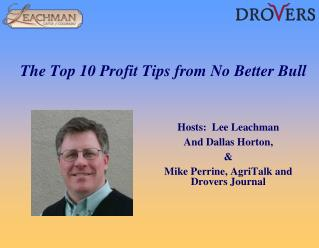 The Top 10 Profit Tips from No Better Bull