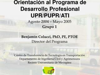 Orientaci n al Programa de Desarrollo Profesional UPR