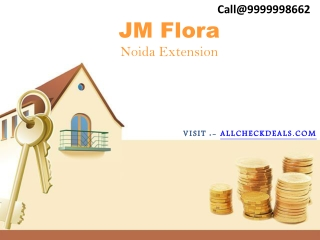 JM Flora A Beautiful Homes in Noida Extension